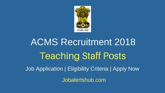 Army College Of Medical Sciences (ACMS) Delhi Recruitment 2018 Associate Professor, Assistant Professor, Tutor Posts – 04 Vacancies | As per MCI regulations | Walkin