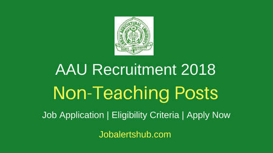 Assam Agricultural University 2018 Asst Registrar/Administrative Officer, Asst Engineer, Jr Engineer & Other Posts – 35 Vacancies | 7th, 10th, 10+2, HSLC, ITI, Any Degree, Diploma (Engg) | Apply Now