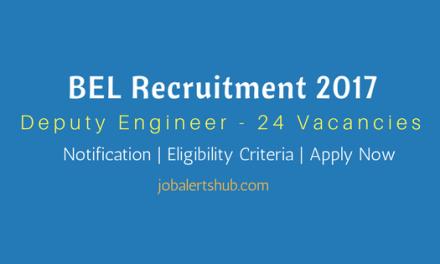 BEL Recruitment 2017   Deputy Engineer Vacancies   BE / B.Tech   Apply Now