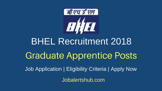 BHEL Bangalore 2018 Graduate Apprentices (Engineering) Jobs – 50 Posts | BE/B.Tech | Walkin: 21st May'18