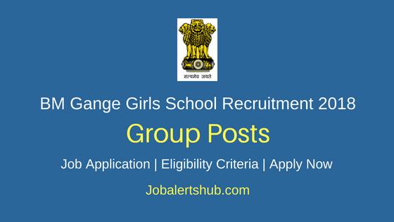 B. M. Gange Girl's Sr. Sec School 2018 TGT, PGT, Librarian, Laboratory Assistant & Others Posts Recruitment – 33 Vacancies   Apply Now