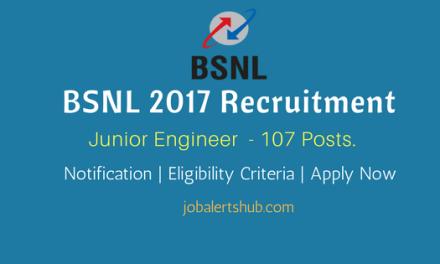 BSNL 2017 Recruitment   Junior Engineer – 107 Vacancies   12th + ITI /Diploma   Apply Now