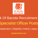 Bank Of Baroda 2018 Specialist Officer (SO) Recruitment – 361 Vacancies | Degree, PG, CA/ICWA/MBA or PGDM | Apply Now