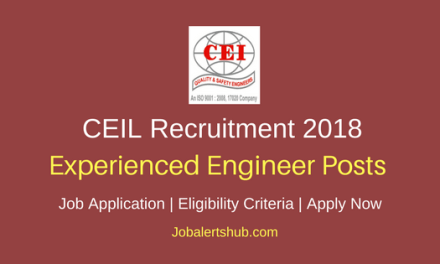 CEIL 2018 Construction, Welding / NDT Engineers Posts – 139 Vacancies   Diploma, Degree in Engg.   Apply Now