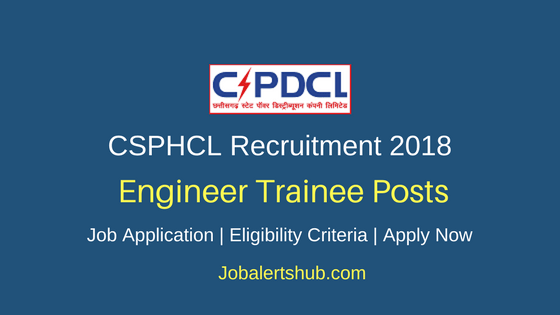 CSPHCL 2018 Assistant Engineer, Junior Engineer Trainee Posts – 393 Vacancies   B.Tech/B.E, Diploma   Apply Now