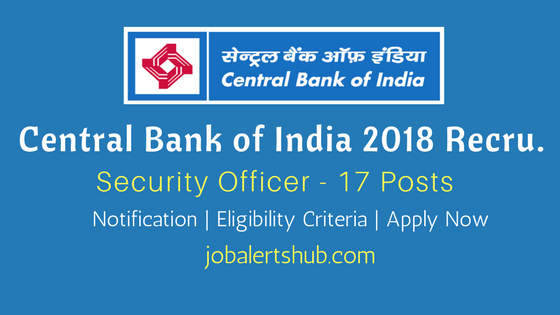 Central Bank of India 2018 Recruitment For Security Officer job notification
