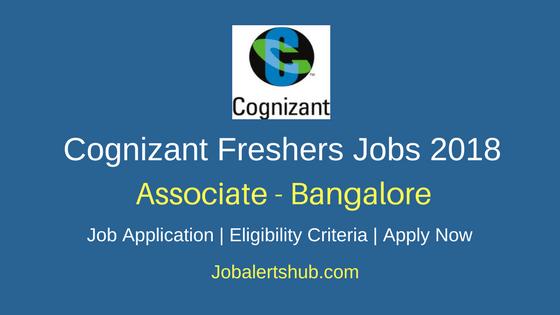 Cognizant Associate Freshers 2018 Vacancies | Graduation | Bangalore | Apply NOW