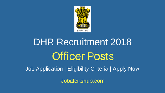 MOHFW- Dept of Health Research (DHR) 2018 Administrative Officer Posts | Degree | Apply Now