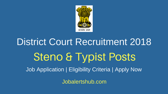 Mandya District Court 2018 Recruitment Stenographer & Typist Posts – 20 Vacancies | 10th Class | Apply Now