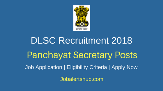 District Level Selection Committee (DLSC) Nadia 2018 Recruitment Panchayat Secretary Posts – 50 Vacancies | Higher Secondary | Apply Now