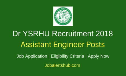 Dr YSRHU Recruitment 2018 Assistant Engineer (Electrical) Posts – 01 Vacancy | BE/ B.Tech | Apply Now
