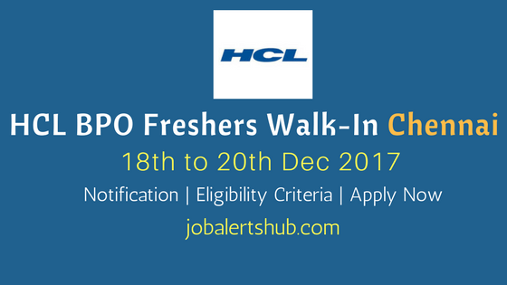 HCL BPO Walkin Chennai 2018 | Associate | 10+2/Graduate | Apply Now
