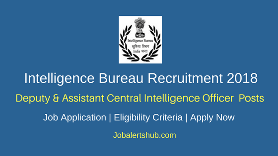 IB Deputy & Assistant Central Intelligence Officer Recruitment 2018