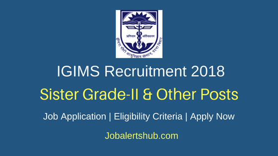 Indira Gandhi Institute of Medical Science 2018 Medical Physicist, Sister Grade – II, Technician (Radiology)  & Others Posts – 136 Vacancies | 10th, 12th, Master Degree, PG | Apply Now