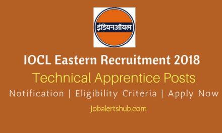 IOCL Eastern Region 2018 Apprentice Posts – 175 Vacancies   Matric, ITI, Diploma   Apply Now