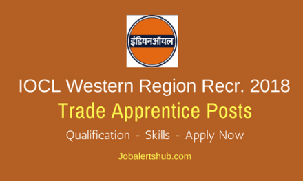 IOCL Western Region Apprentice Jobs 2018 – 350 Vacancies   12th + ITI/Diploma/Graduate   Apply Now