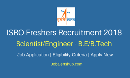 ISRO 2018 Scientist/Engineer Jobs – 28 Vacancies   B.E/B.Tech   Apply Now