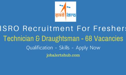 ISRO SHAR Recruitment 2017   Technician & Draughtsman – 68 Vacancies   ITI   Apply Now
