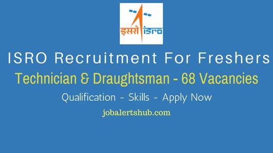ISRO SHAR Recruitment 2017 | Technician & Draughtsman – 68 Vacancies | ITI | Apply Now