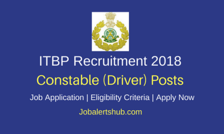 Indo-Tibetan Border Police Constable (Driver) Jobs 2018 – 134 Posts | 10th + Valid Driving License | Apply Now