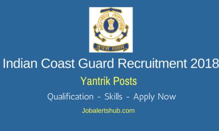 Indian Coast Guard Recruitment 2018   Yantrik   10th, Diploma   Apply Now