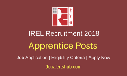 Indian Rare Earths Limited (IREL) 2018 Recruitment Apprentice Posts – 57 Vacancies | ITI, Diploma, B.Tech | Apply Now
