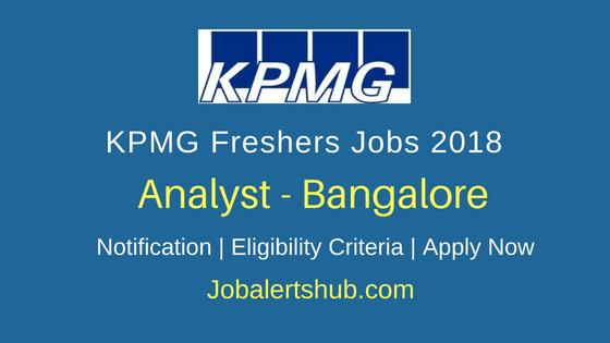 KPMG Analyst Freshers Jobs 2018 Bangalore | Any Graduation | Apply Now