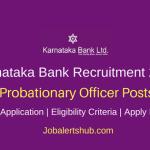 Karnataka Bank 2018 Probationary Officer Posts | Degree, PG & CA | Apply Now