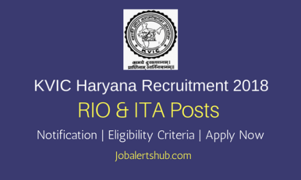KVIC Haryana 2018 Reform Implementing Officer & Information Technology Assistant Jobs – 34 Vacancies | Diploma/Degree | Apply Now