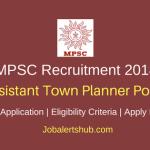 MPSC 2018 Assistant Town Planner Posts – 174 Vacancies | B.Tech (Civil) | Apply Now