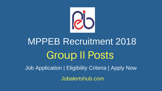 MPPEB Group II (Sub Group 3) 2018 – 219 Vacancies | Graduation | Apply Now