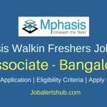 Mphasis Walkin Bangalore Associate Freshers Jobs | Graduate | Walkin: 17th – 20th April'18