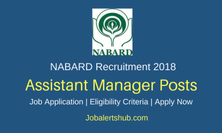 NABARD 2018 Assistant Manager Grade A Posts – 92 Vacancies   Degree, PG, CA   Apply Now