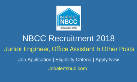 NBCC Junior Engineer, Office Assistant & Other Posts 2018 – 145 Posts   Diploma/Degree/PG   Apply Now