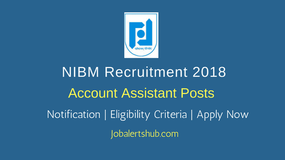 NIBM Account Assistant Posts | B.Com | Pune | Apply Now