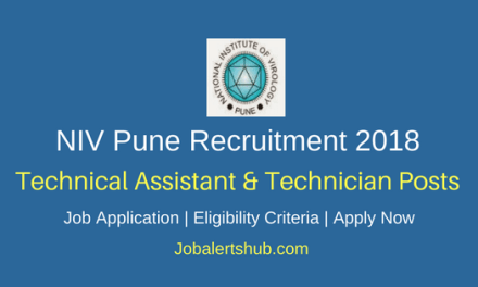 National Institute of Virology Pune 2018 Scientist, Technical Assistant & Technician Jobs – 32 Vacancies | 12th, Diploma/ITI, Degree | Apply Now