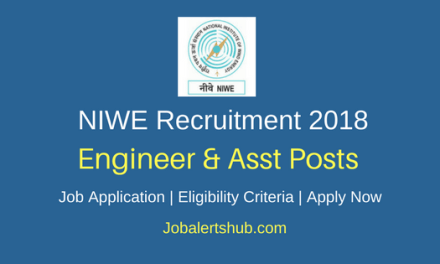 NIWE 2018 Project Engineer, Officer, Jr Executive Asst Posts – 13 Vacancies   12th/Diploma/Degree/PG   Apply Now