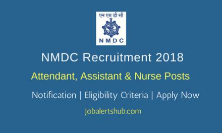 NMDC Attendant, Assistant & Nurse Jobs – 17 Vacancies   8th,10th, ITI & Graduate  Apply Now