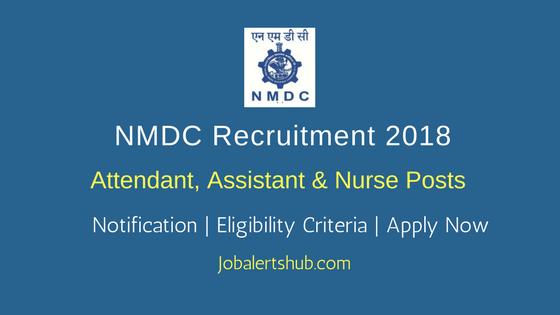NMDC Attendant, Assistant & Nurse Jobs – 17 Vacancies | 8th,10th, ITI & Graduate| Apply Now