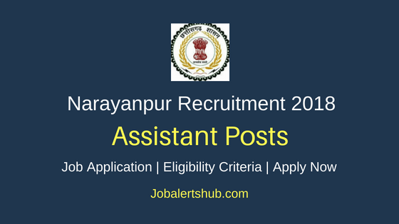 District Project Livelihood College Society (DPLCS) Narayanpur 2018 Asst. Electrician, Pickle Making Technician, Taxi Driver & Other Posts – 04 Vacancies | 10th/ ITI/ 12th/Diploma/Degree | Walkin