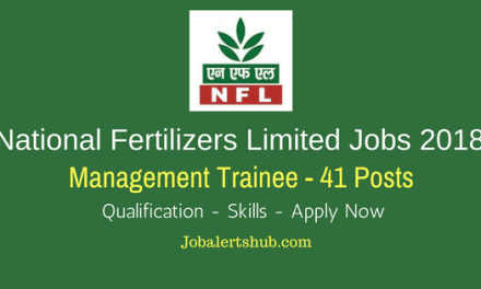 National Fertilizers Limited Recruitment 2018   Management Trainee – 41 Vacancies   B.Tech   Apply Now