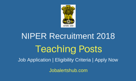 National Institute of Pharmaceutical Education and Research (NIPER), Hyderabad 2018 Assistant Professor, Associate Professor, Secretary to Director and Section Officer Posts – 05 Vacancies | Master Degree, PG, Ph.D | Walkin