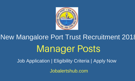 New Mangalore Port Trust Recruitment 2018 Assistant Traffic Manager Posts – 01 Vacancy | Degree | Apply Now