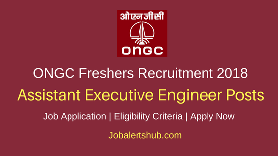 ONGC 2018 AEE & Graduate Trainee Posts – 1032 Vacancies | Any Degree, PG + GATE 2018 | Apply Now