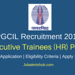 PGCIL 2018 Executive Trainees (HR) Posts – 25 Vacancies | MBA in HR | Apply Now