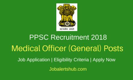 Punjab PSC 2018 Medical Officer (General) Posts – 306 Vacancies | MBBS | Apply Now