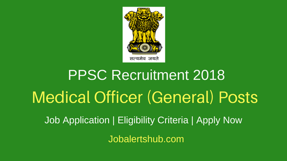 Punjab PSC 2018 Medical Officer (General) Posts – 306 Vacancies | MBBS | Apply Now