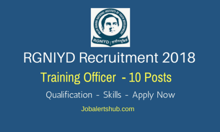 RGNIYD Recruitment 2018   Training Officer – 10 Vacancies   PG   Apply Now