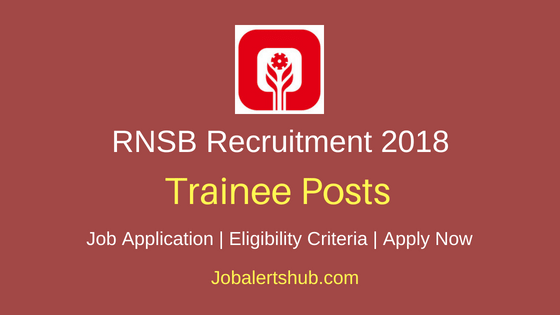 Rajkot Nagarik Sahakari Bank Ltd (RNSB ) 2018 Jr Executive, Office Assistant Peon Jobs| Graduate, PG | Apply Now