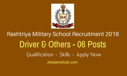 Rashtriya Military School Recruitment 2018 | Driver & Others – 06 Vacancies | 10th Class | Apply Now